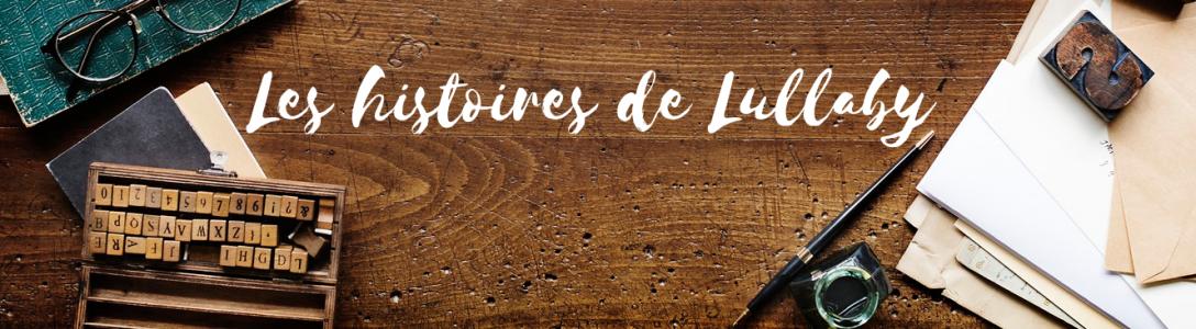 Les histoires de Lullaby – Magali Lefebvre